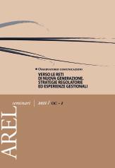 Verso le reti di nuova generazione. Strategie regolatorie ed esperienze gestionali (4 marzo 2011)